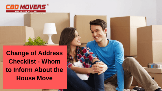 Change of Address Checklist – Whom to Inform About the House Move